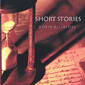 Play & Download Short Stories by Robin Alciatore | Napster
