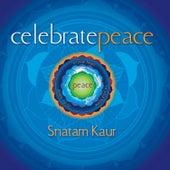 Celebrate Peace by Snatam Kaur
