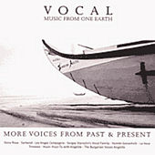 Play & Download Vocal Music From One Earth - More Voices From Past & Present by Various Artists | Napster