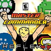 Play & Download Master Commander by Reflekt | Napster