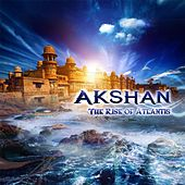Play & Download The Rise of Atlantis by Akshan | Napster