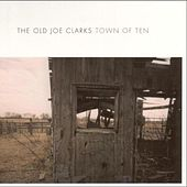Play & Download Town Of Ten by Old Joe Clarks | Napster
