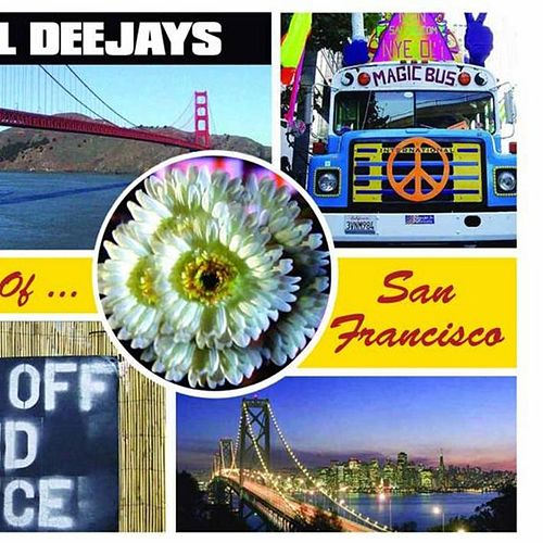 Play & Download The Sound of San Francisco by Global Deejays | Napster