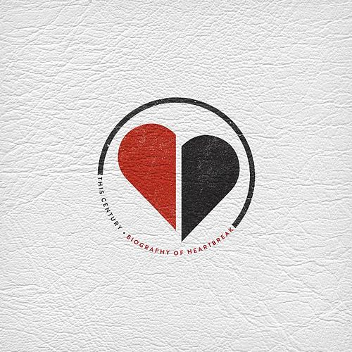 Play & Download Biography of Heartbreak by This Century | Napster