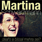 Play & Download deafs a bissal mehra sei by Martina Schwarzmann | Napster
