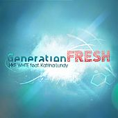 Generation Fresh by Jake White