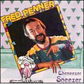 Play & Download Ebeneezer Sneezer by Fred Penner | Napster
