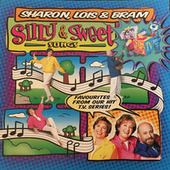 Play & Download Silly & Sweet Songs by Sharon Lois and Bram | Napster