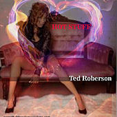 Play & Download Hot Stuff by Ted Roberson | Napster