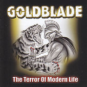 Play & Download The Terror of Modern Life by Goldblade | Napster