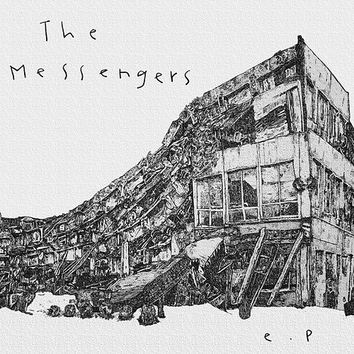 Play & Download The Messengers EP by The Messengers | Napster