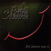 Play & Download J'ai jamais tant ri by La Bottine Souriante | Napster