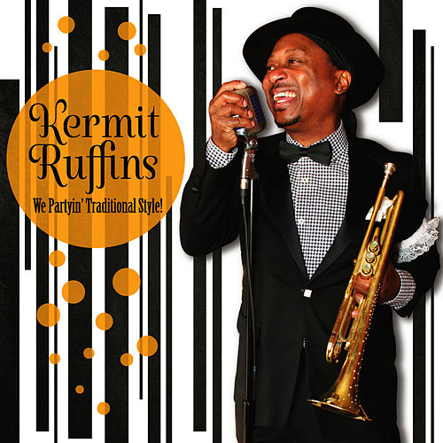 Play & Download We Partyin' Traditional Style! by Kermit Ruffins | Napster