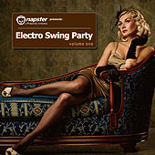 Play & Download Napster Pres. Electro Swing Party, Vol. 1 by Various Artists | Napster