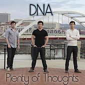 Plenty of Thoughts by DNA