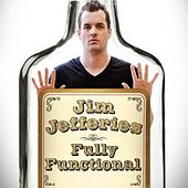 Fully Functional by Jim Jefferies