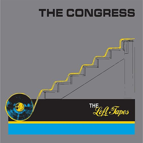 Play & Download The Loft Tapes by Congress | Napster