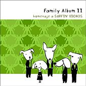 Play & Download Family Album II by Various Artists | Napster