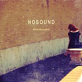 Play & Download Afterthoughts by Nosound | Napster