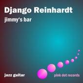 Play & Download Jimmy's Bar - Jazz Guitar by Django Reinhardt | Napster