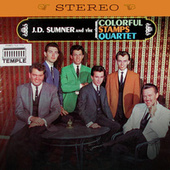 Play & Download J.D. Sumner & The Colorful Stamps Quartet (Remastered) by J.D. Sumner | Napster