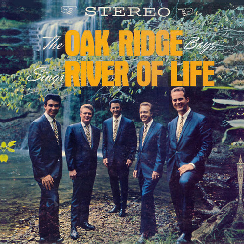 Play & Download River of Life (Remastered) by The Oak Ridge Boys | Napster