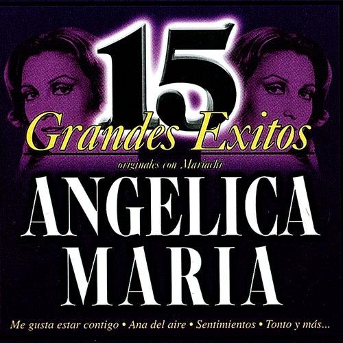 15 Grandes Exitos Originales Con Mariachi by Angelica Maria