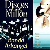 Discos del Millon by Banda Arkangel