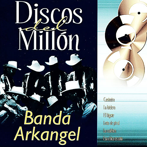 Play & Download Discos del Millon by Banda Arkangel | Napster