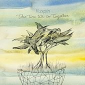 This Time We Go Together by Ruxpin