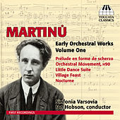 Martinů: Early Orchestral Works, Vol. 1 by Sinfonia Varsovia
