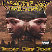 Inner City Poet by Gangsta Dre