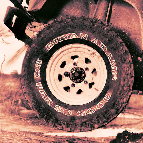 So Far So Good by Bryan Adams