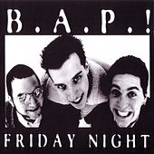 Play & Download Friday Night by BAP | Napster