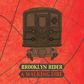 A Walking Fire by Brooklyn Rider
