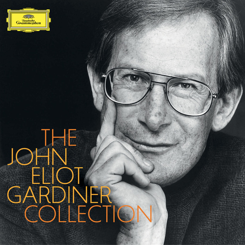 Play & Download The John Eliot Gardiner Collection by Various Artists | Napster