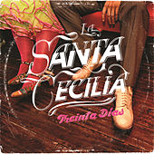 Play & Download Treinta Días by La Santa Cecilia | Napster