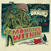 Play & Download The Monster Within by The Brains | Napster