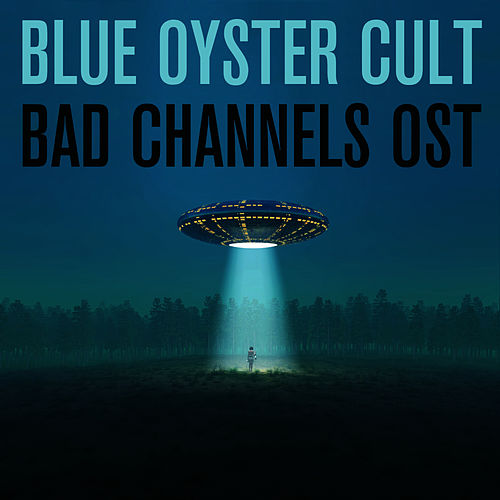 Bad Channels OST by Blue Oyster Cult