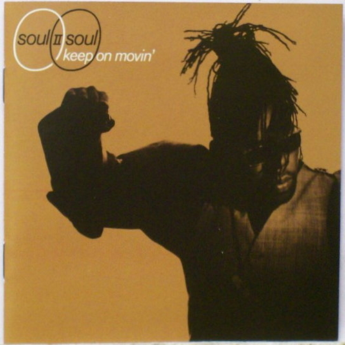 Play & Download Keep On Movin' by Soul II Soul | Napster