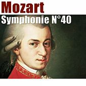 Play & Download Mozart: Symphonie No. 40 by Various Artists | Napster