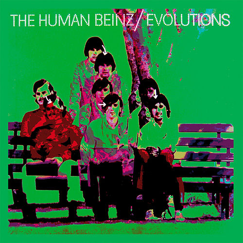 Play & Download Evolutions (Remastered) by The Human Beinz | Napster