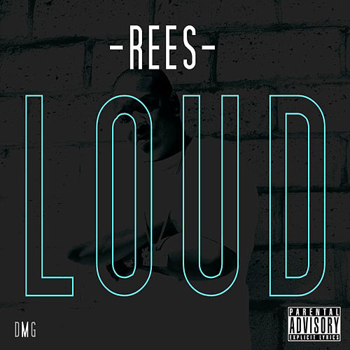 Play & Download Loud by Rees | Napster