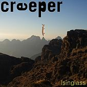 Play & Download Isinglass by Creeper | Napster