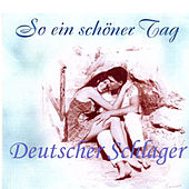 So ein schöner Tag by Various Artists