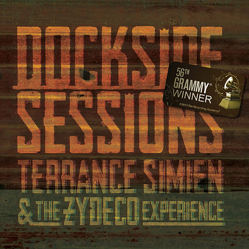 Play & Download Dockside Sessions by Terrance Simien | Napster