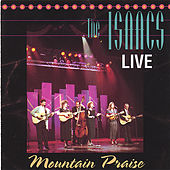 Play & Download Live: Mountain Praise by The Isaacs | Napster