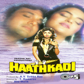 Play & Download Haathkadi (Original Motion Picture Soundtrack) by Various Artists | Napster