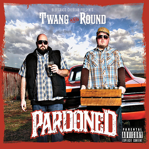 Pardoned by Twang and Round