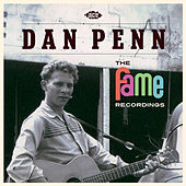 Play & Download The Fame Recordings by Dan Penn | Napster
